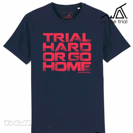 Camiseta We Are Trial - Trial Hard or Go Home